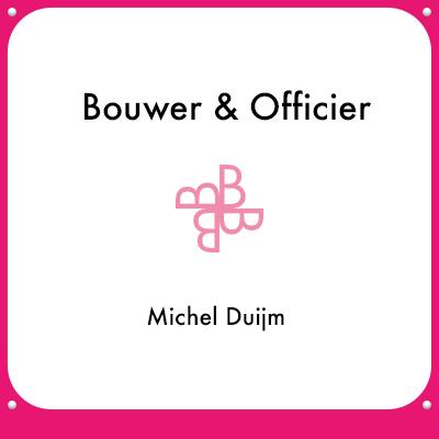 Bouwer & Officier - Michel Duijm