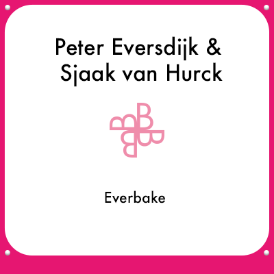 Peter Eversdijk & Sjaak van Hurck - Everbake