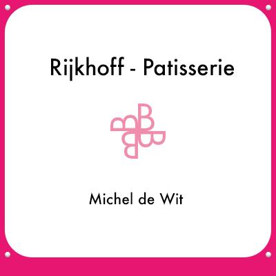 Rijkhoff - Patisserie - Michel de Wit